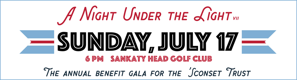 Night Under the Light 2016 - The Annual Benefit Gala for the 'Sconset Trust